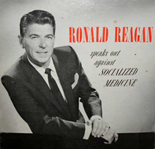 Reagan speaks out against Socialized Medicine